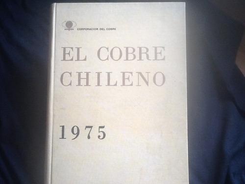 El Cobre Chileno 1975 - Zauschquevich Y Alexander Sutulov