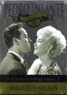 Pedro Infante / Angelitos Negros 50 Aniversario D V D + C D