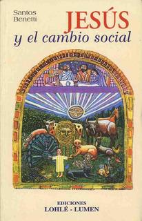 Jesús Y El Cambio Social