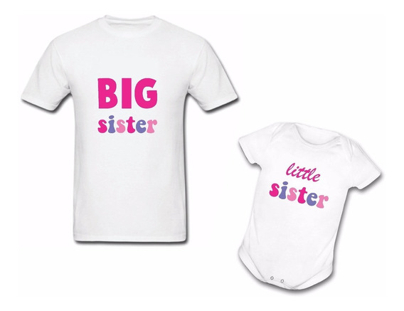 Kit Camiseta E Body Big Sister Little Sister Irmã Promovida