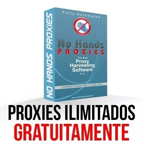 No Hands Proxies Ilimitado Valido 2019