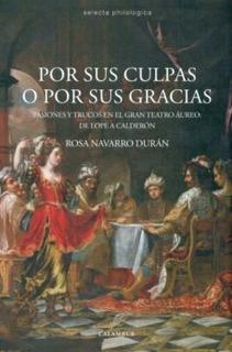 Por Sus Culpas Y Sus Gracias, Rosa Navarro Duran, Calambur