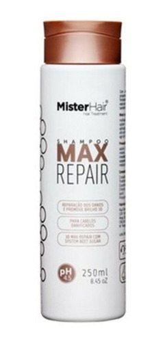 Shampoo Max Repair Reconstrutor 250ml - Mister Hair