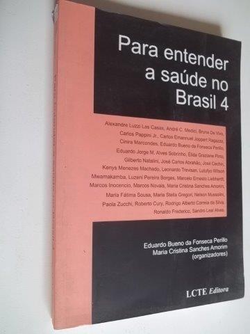 * Para Entender A Saúde No Brasil 4 - Livro