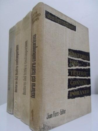 Historia Del Teatro Contemporáneo (4 Vols.) - Juan G. Zamora