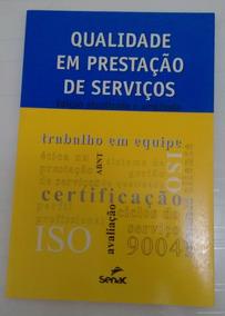 Livro: Qualidade Em Prestação De Serviços (senac)