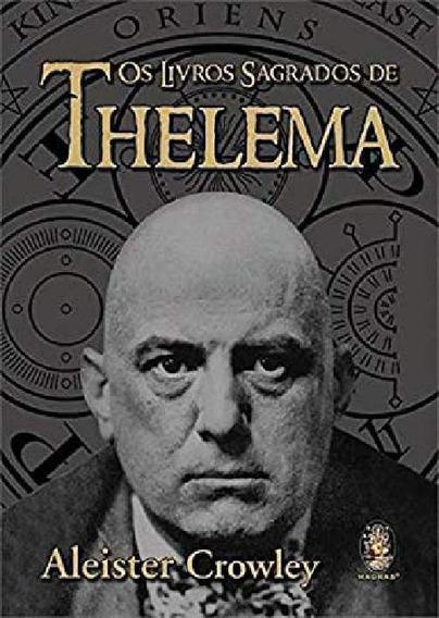 Livro Os Livros Sagrados De Thelema