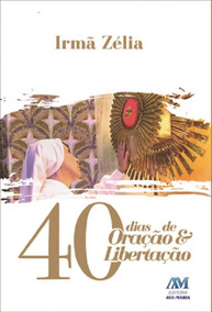 40 Dias De Oracao E Libertacao - Ave Maria