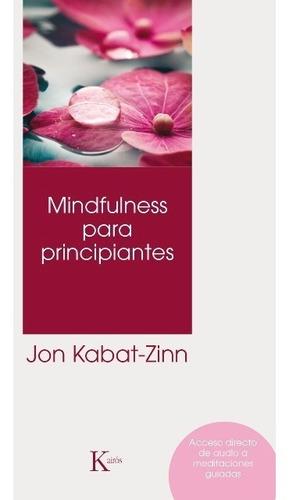 Mindfulness Para Principiantes (qr) (ed.arg.)