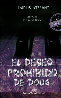 El Deseo Prohibido De Doug. 2ª Edición. Libro Ii De La Saga