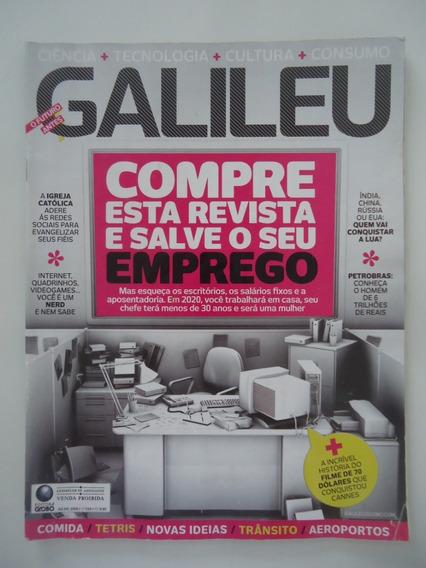 Galileu #216 Compre Esta Revista E Salve Seu Emprego