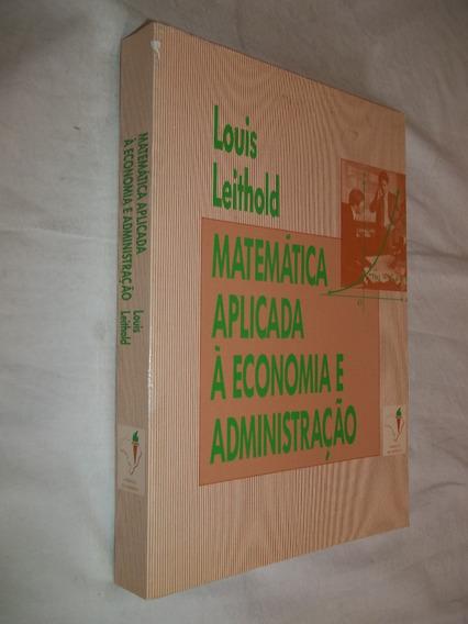Livro - Matemática Aplicada A Economia E Administração