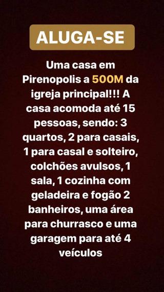 Casa Pirenopolis Temporada Chamar No Whats Para Combinar