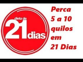 Dicas Infaliveis De Como Emagrecer Em 21 Dias !