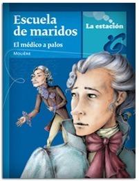 Escuela De Maridos / El Médico A Palos - Estación Mandioca
