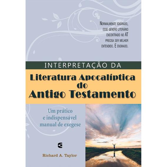 Interpretação Da Literatura Apocalíptica Antigo Testamento
