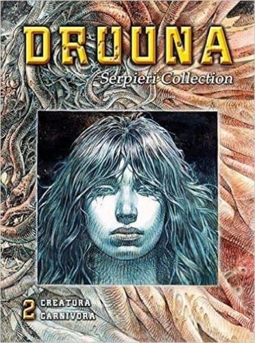 Druuna 2 Creatura Carnívora - Td, Serpieri, Lo Scarabeo