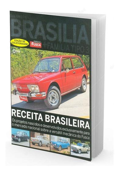 Guia Histórico Brasilia Edição De Colecionador Fusca & Cia