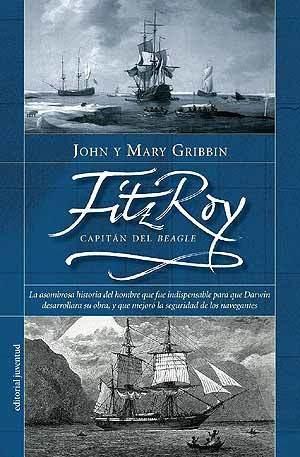 Imagen 1 de 3 de Fitz Roy - Capitán Del Beagle, John Gribbin, Juventud