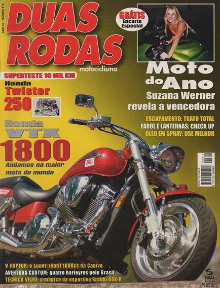 Duas Rodas N°312 Honda Vtx 1800 Twister 250 Cagiva V-raptor