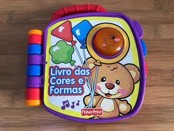 Brinquedo Bebê Livro Cores E Formas Fisher Price