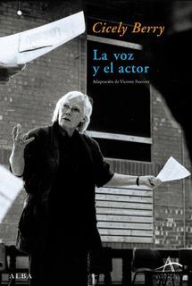 La Voz Y El Actor, Cicely Berry, Ed. Alba