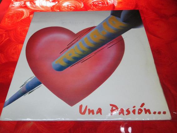 Tru La La - Una Pasion - Disco Vinilo Lp