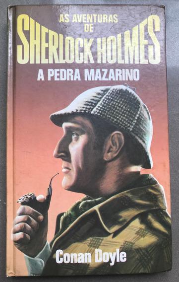 Livro As Aventuras De Sherlock Holmes A Pedra Mazarino