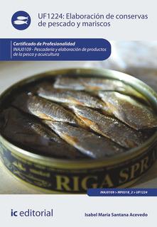 Elaboración De Conservas De Pescado Y Mariscos. Inaj0109...