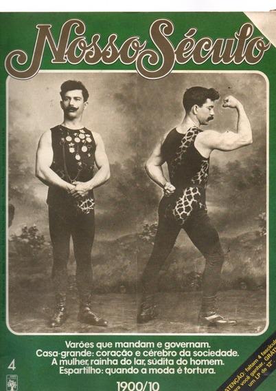 Revista Nosso Século Varões E Espartilho Ano 1900/10 #4