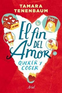 Libro El Fin Del Amor De Tamara Tenenbaum