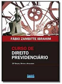 Curso De Direito Previdenciario - 23a Ed