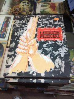 Cronica Ilustrada. Revolucion Mexicana