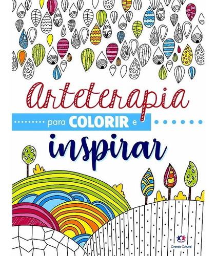 Arteterapia Livro Para Colorir E Inspirar