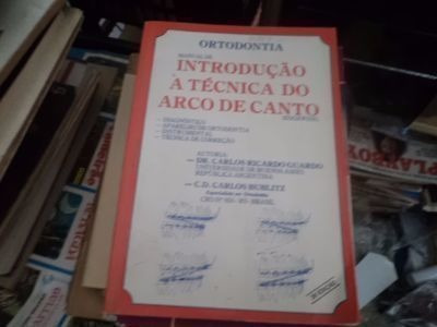 Ortodontia Manual De Introdução À Técnica Do Arco De Canto