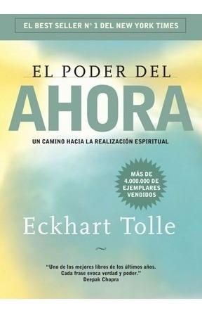 Libro El Poder Del Ahora - Eckhart Tolle