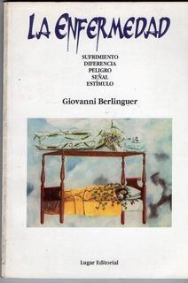 La Enfermedad Sufrimiento Diferenc Peligro - Berlinguer A408