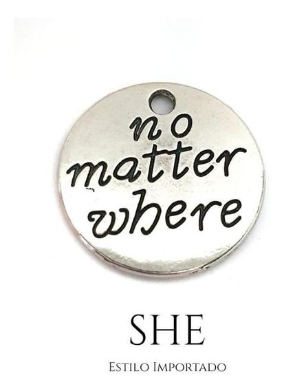 Dije No Matter Where