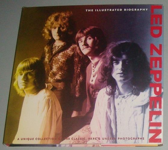 Livro Led Zeppelin - The Illustrated Biography ( Inglês )