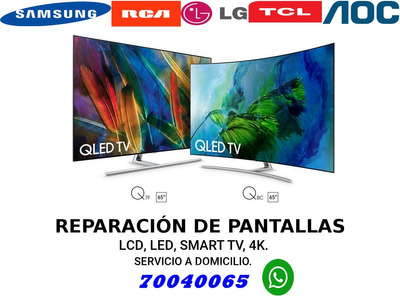 Reparación De Pantallas Led Smart 4k A Domicilio 70 04 00 65