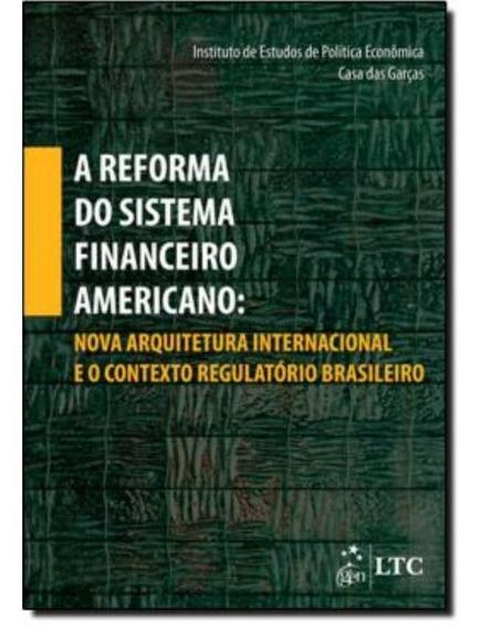 Reforma Do Sistema Financeiro Americano