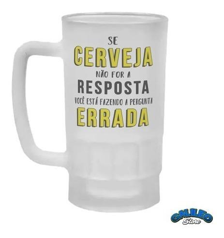 Caneca De Chopp Frase Personalizada Se Cerveja Não For A...