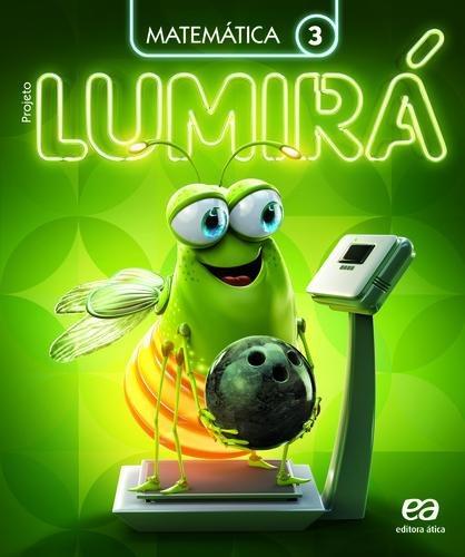 Projeto Lumira - Matematica - Aluno - 3º Ano - Ensino Fundam
