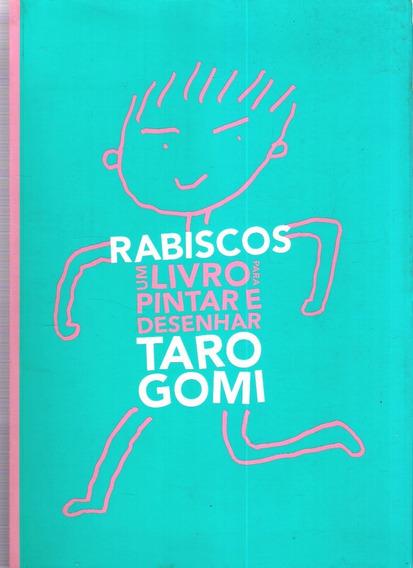 Rabiscos Um Livro Para Pintar E Desenhar - Taro Gomi