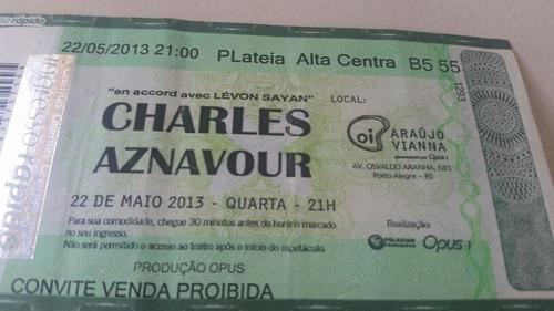 Charles Aznavour - Raro Ingresso Antigo Show Poa 22/05/2013