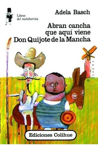 Abran Cancha Que Aquí Viene Don Quijote De La Mancha - Adela