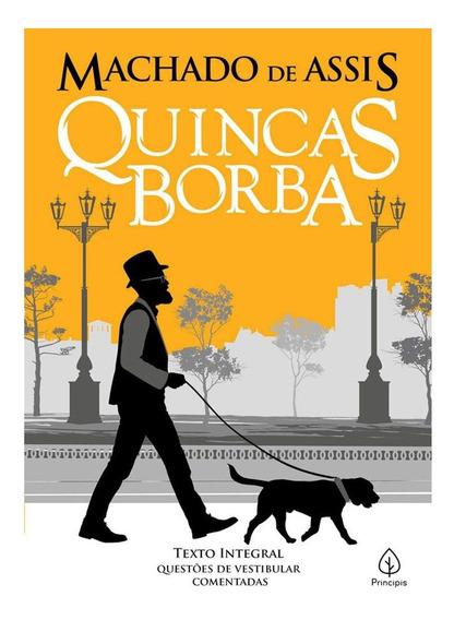 Quincas Borba - Texto Integral Com Questões De Vestibular