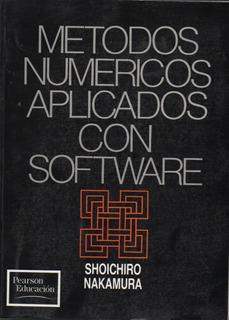 Métodos Numéricos Aplicados Con Software Shoichiro Nakamura
