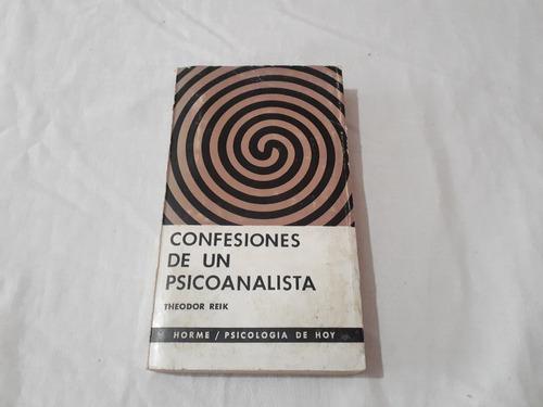 Imagen 1 de 6 de Confesiones De Un Psicoanalista Theodor Reik Paidos