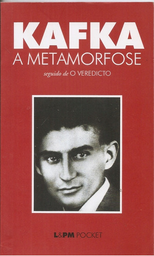 A Metamorfose Seguido De O Veredicto - Franz Kafka